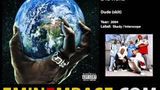 D12 - Dude (skit)