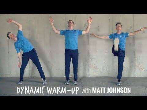 DYNAMIC WARM UP with Matt Johnson