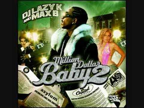 """Hot track by Max B off the """"Million Dollar Baby Pt. 2"""" mixtape. The beat is real nice on this."""