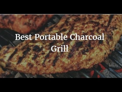 Best Portable Charcoal Grill 2018