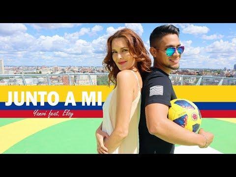 Mundial Rusia 2018 l Junto a mí - Yanvé feat. Elsy (video oficial)