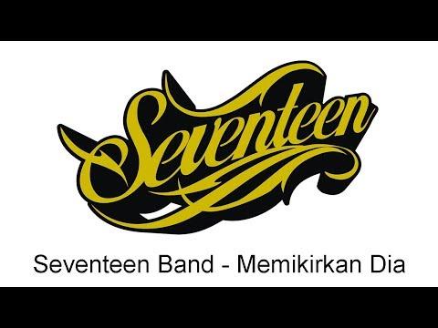 Seventeen - Memikirkan Dia