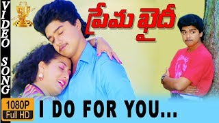 I Do For U Video Song HD | Prema Khaidi Telugu Movie