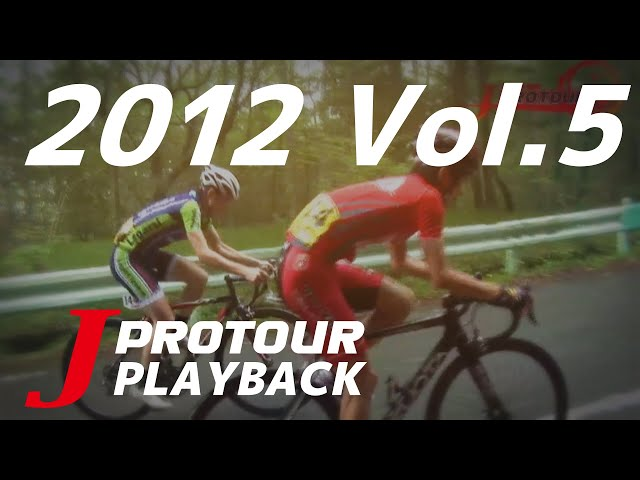 J PROTOUR PLAYBACK 2012 Vol.05