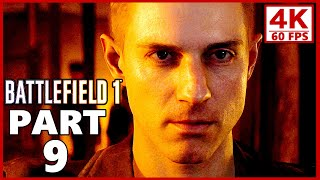 Battlefield 1 4K Gameplay Walkthrough Part 9 - BF1 Campaign 4K 60fps