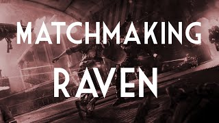 GRP -[ONS]- MatchMaking Raven Watch - Recon ABR