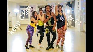 KEEP CALM Zin 78 Zumba® Choreo With Saiko & Lara & Ana & Lenny