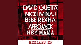 Hey Mama (feat. Nicki Minaj, Bebe Rexha & Afrojack) (Club Killers Remix)