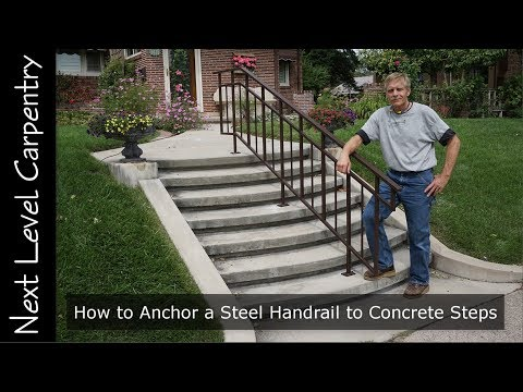 How to Anchor a Steel Handrail to Concrete Steps