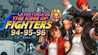 La Historia de The King of Fighters 94, 95, 96 (No solo son golpes)