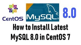 How to Install Latest MySQL 8.0 (Version) in CentOS 7 and Redhat Linux 7.5