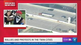 KARE 11 is live with ongoing coverage of protests  Welcome to the KARE 11 News YouTube channel. Subscribe to our channel for compelling and dramatic storytelling, award winning investigations, breaking news and information you can use.   Text your photos, videos and news tips to 763-797-7215.   » Subscribe to KARE 11 on YouTube: https://www.youtube.com/user/KARE11?s...  » Watch more KARE 11 video: https://www.youtube.com/user/KARE11/v...  » Visit KARE11.com: http://www.kare11.com/  » Download our app! https://www.kare11.com/appredirect/  » Find KARE 11 on Facebook: https://www.facebook.com/KARE11/  » Follow KARE 11 on Twitter: https://twitter.com/kare11  » Follow KARE 11 on Instagram: https://www.instagram.com/kare11/