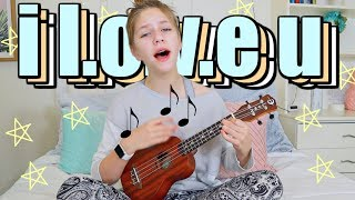 I LOVE U! a song for my sister | How to write a song | Hope Marie