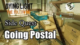 Dying Light The Following Going Postal - Get to the post Office l Side Quest