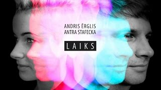 Andris Ērglis un Antra Stafecka - Laiks (Lyric)