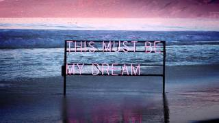 The 1975 -This Must Be My Dream (preview)