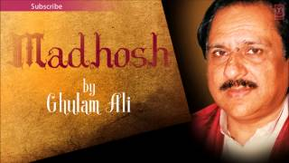 Ghulam Ali Ghazals 'Madhosh' - YouTube