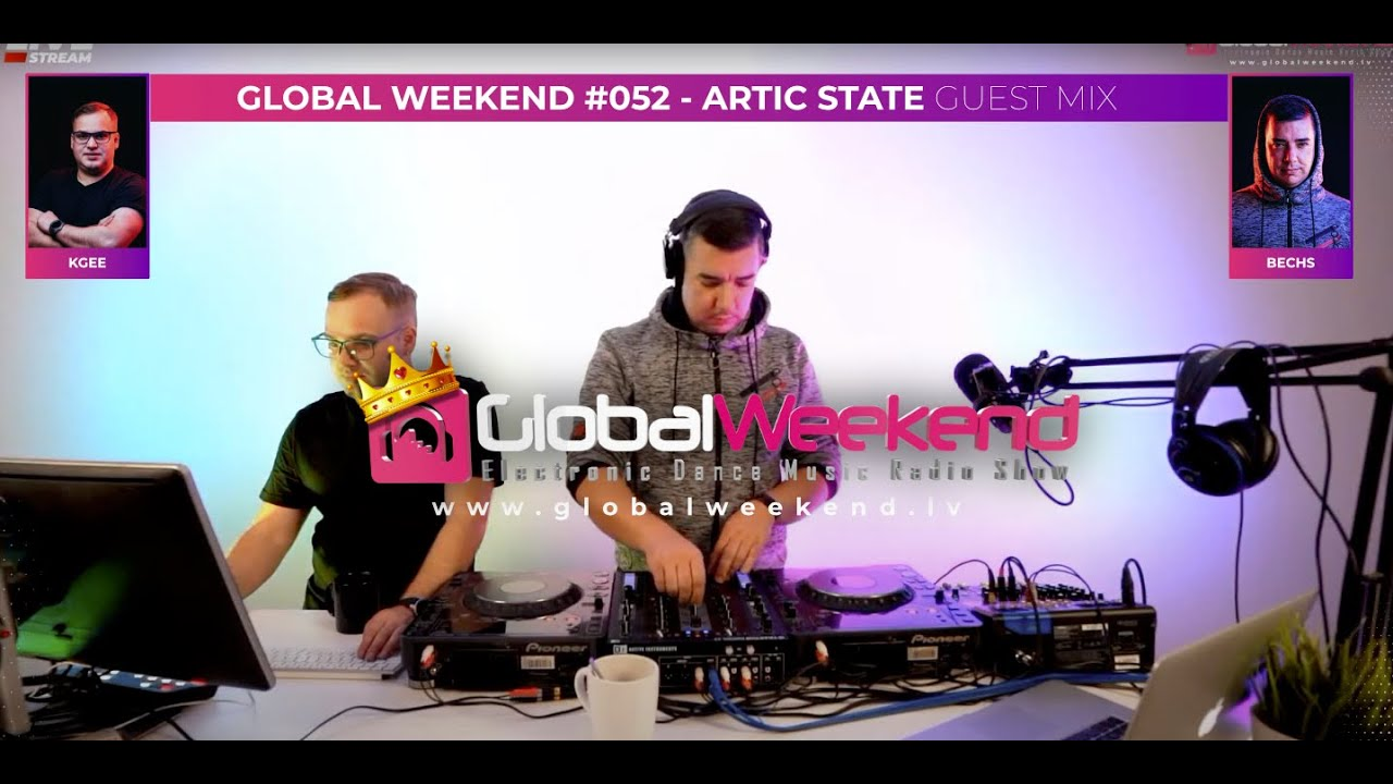 Global Weekend #052 - Arctic State guest mix