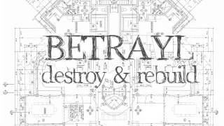 Betrayl - Everythings a Memory