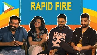 Blockbuster RAPID FIRE: Abhishek Bachchan | Anurag Kashyap | Vicky Kaushal | Taapsee Pannu