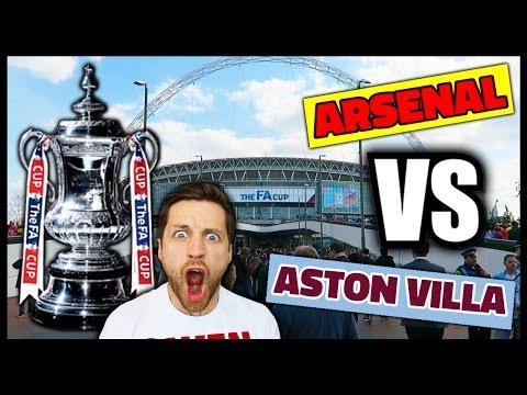 FA CUP FINAL! ARSENAL VS ASTON VILLA!