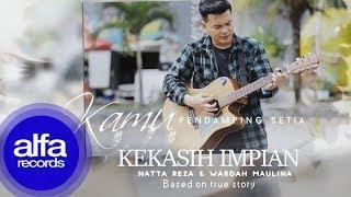 Natta Reza   Kekasih Impian [Official Video Lirik]