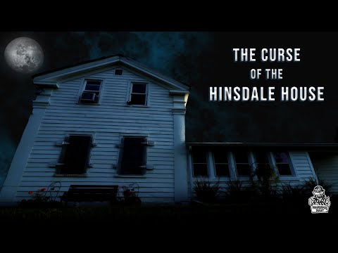 The Curse Of The Hinsdale House