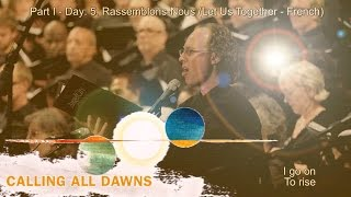 Christopher Tin - Rassemblons-Nous performed by Angel City Chorale with Lyrics and Translation
