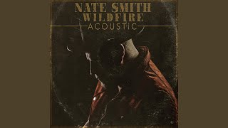Nate Smith Wildfire (Acoustic)