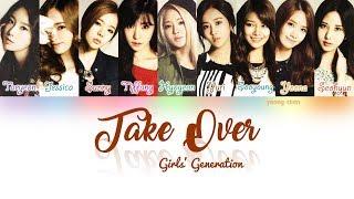 Girls' Generation (소녀시대) - Take Over Lyrics (Hot Summer Demo)