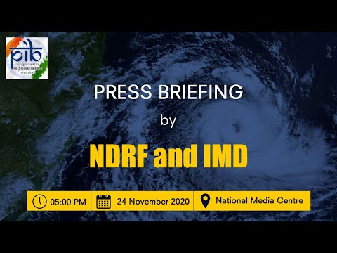 Press briefing by NDRF and IMD