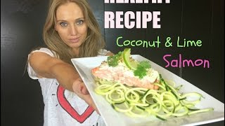 Coconut and Lime Salmon with Courgette Spaghetti
