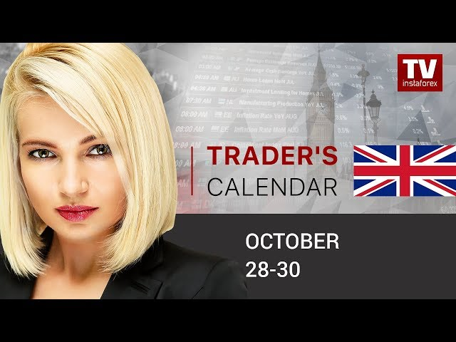 InstaForex tv calendar. Traders' calendar for October 28 - 30: Traders weighing arguments for selling USD