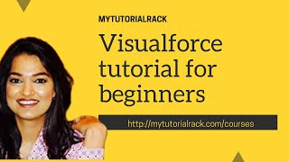 Visualforce Training for Beginners : Visualforce Tags in Salesforce