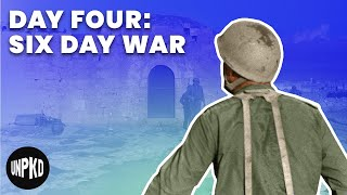 Day Four Of The War - Six Day War Project