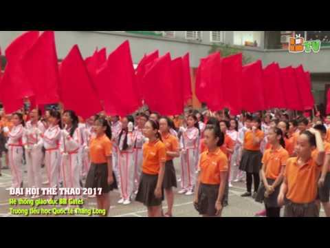 Đại hội Thể thao 2017 - Trường tiểu học Quốc tế Thăng Long - BGS