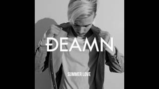 DEAMN   Summer Love (Audio)
