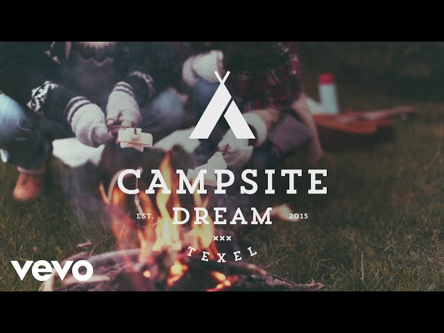 Campsite Dream - Say Youll Be There