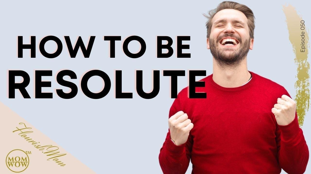 Resolute Success