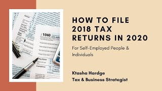 How to File Your 2018 Tax Return in 2020 [still relevant for 2021]