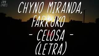 Chyno Miranda, Farruko   Celosa (Letra)😒