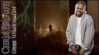 Chris Brown feat. Lil Wayne - Gimme whatcha got (+Lyrics)