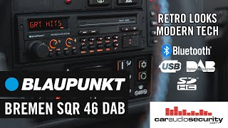 The PERFECT stereo for classic cars... Blaupunkt Bremen SQR 46 DAB | Car Audio & Security