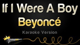 Beyonce   If I Were A Boy (Karaoke Version)