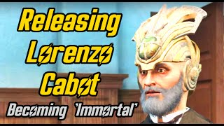 Fallout 4. Setting Lorenzo Cabot free and becoming 'Immortal'. Secret of Cabot House Quest