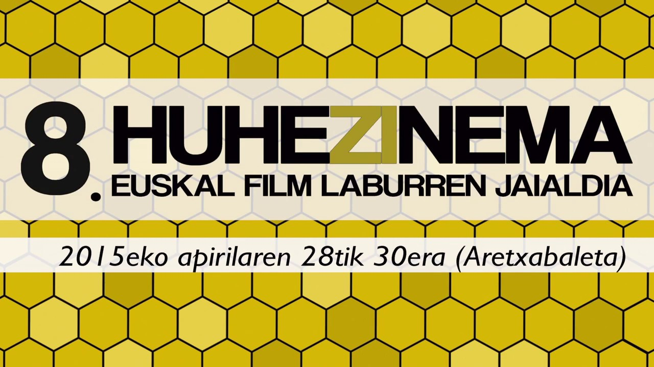 The Basque short film festival HUHEZINEMA will be held at the end of April