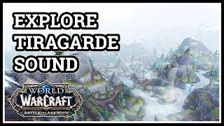 Explore Tiragarde Sound WoW