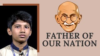 Gandhiji - Father of Our Nation   Speech by Farhad Aboobaker   Aura Global School Kodungallur