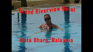 preview picture of video 'Grand Riverview Hotel Kota Bharu Malaysia'