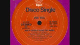 "Disco Classic Joe Tex - Ain't Gonna Bump No More (With No Big Fat Woman 12"" Version (1976)"